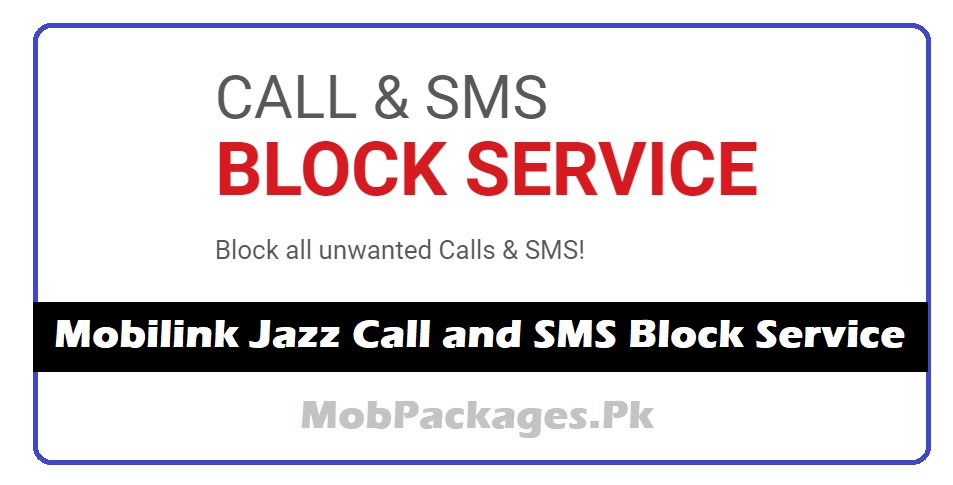 Mobilink Jazz Call and SMS Block Service
