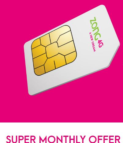 Zong Super Monthly Offer 2021